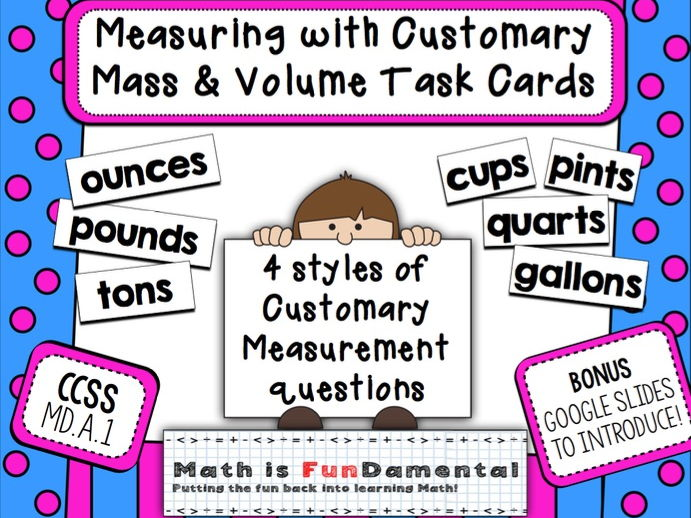 Customary Mass and Volume Task Cards with BONUS Google Slideshow