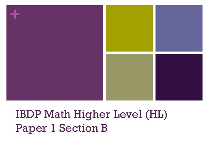 IBDP Math HL Higher Level Paper 1 Section B