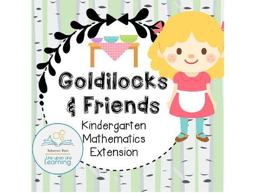 Kindergarten Mathematics Goldilocks Theme