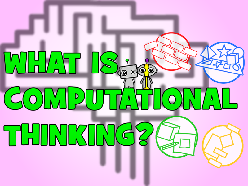 What is Computational Thinking?