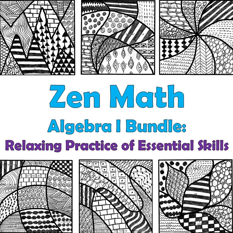 Algebra I Zen Math Bundle
