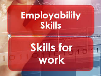 Employability/Work Skills: Skills for Work