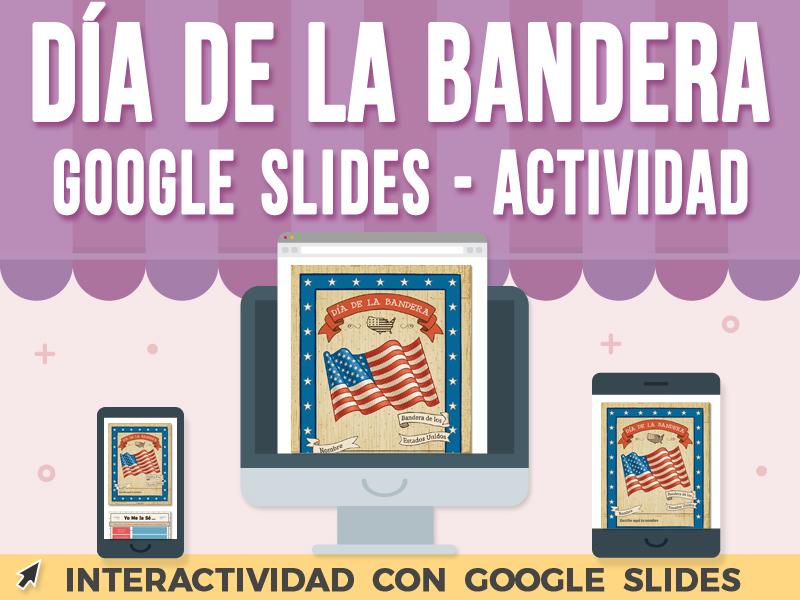 Día de la Bandera Actividad - Google Slides