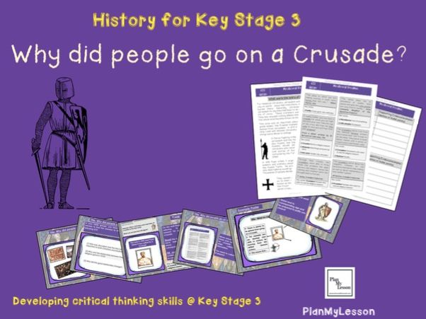 Medieval Realms: Lesson 4: 'Why did people go on a crusade?'