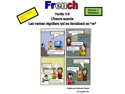French for Adults: Beginners: Part 5: Time: On the hour and regular '-er' verbs in the present tense