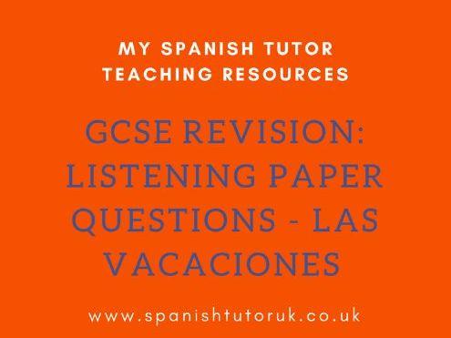 GCSE Past Paper Listening Questions Foundation - Las Vacaciones