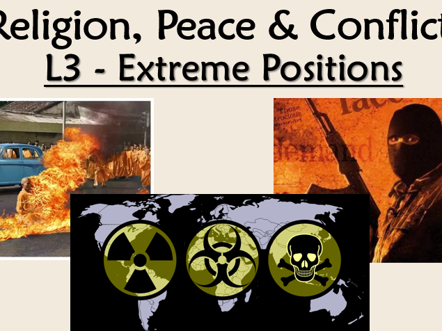 RE GCSE AQA Themes - Religion, Peace and Conflict L3 Extreme Positions