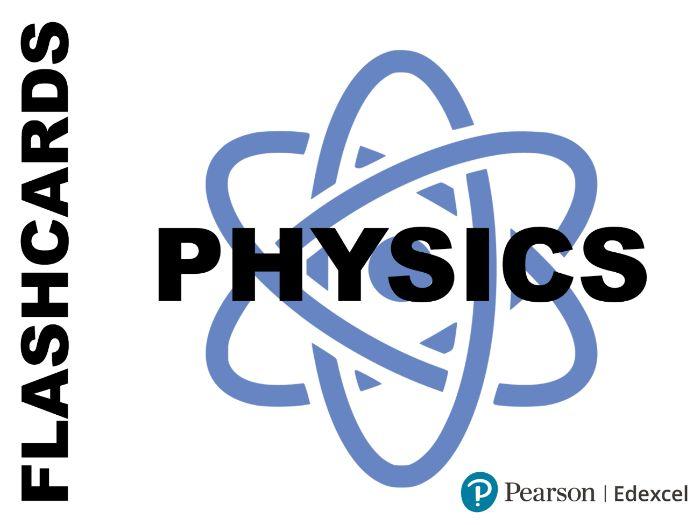 GCSE Physics Revision Flash Cards - Paper 1