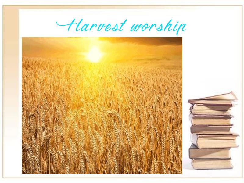Harvest Worship