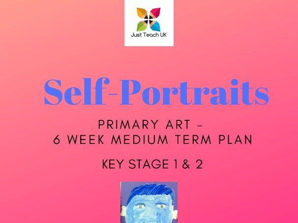 Self Portraits Themed Art Planning - 6 weeks - KS1 & KS2