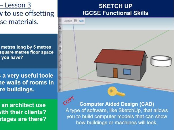Computer Aided Design - SketchUp Basics - ICT IGCSE - Lesson 3 of 4