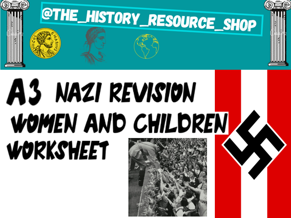Nazi Women and children Revision pack