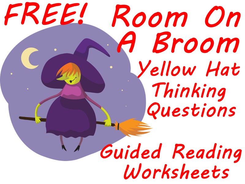 FREE Room On The Broom Yellow Hat Reading Questions Makes Positive Thinking Fun!