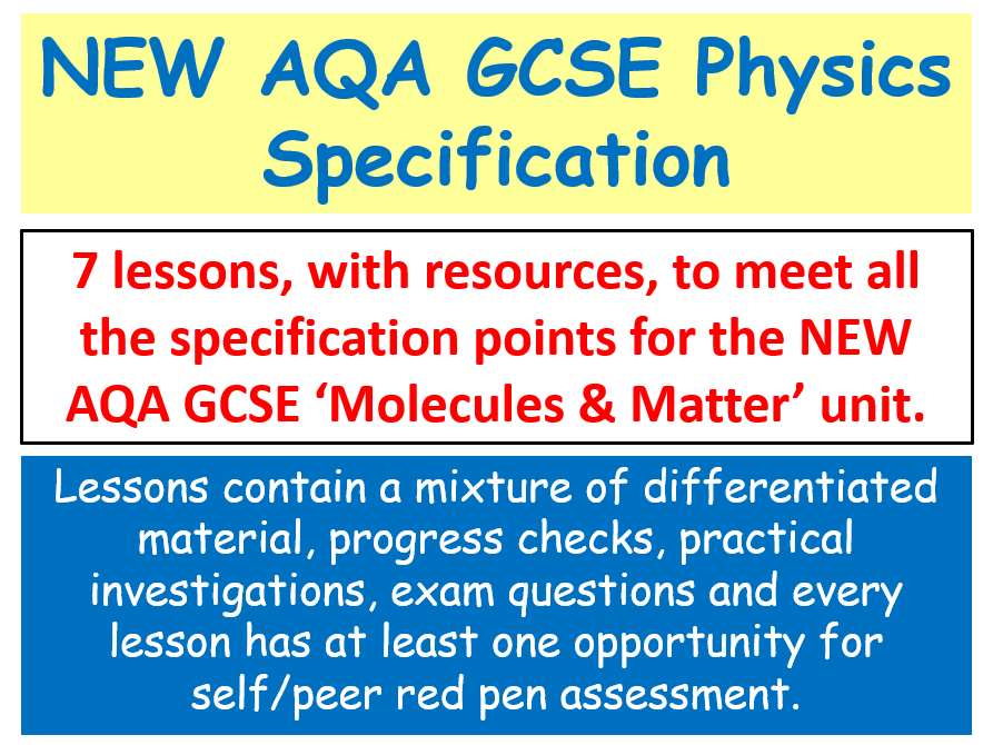 NEW AQA GCSE (2016) Physics - Molecules & Matter