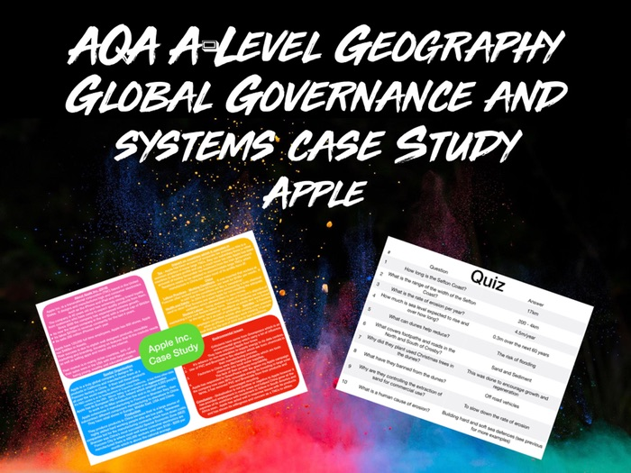 AQA A-Level Geography Global Systems and Governance Apple Inc. Case Study with Quiz