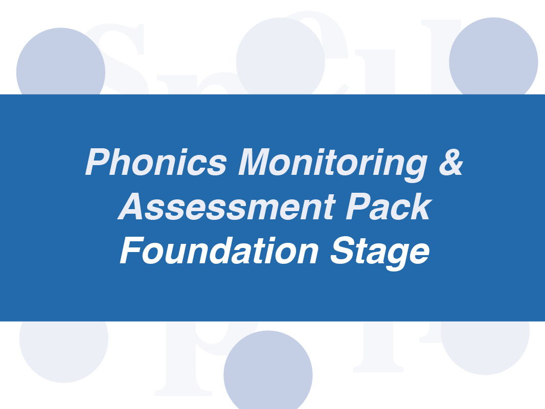 Complete Phonics Monitoring & Assessment Pack: Foundation Stage