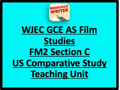 WJEC GCE As Film Studies FM2 Section C US Comparative Study Teaching Unit