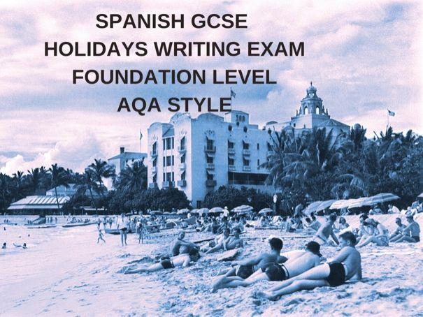 Spanish GCSE Holidays Writing Exam F Tier