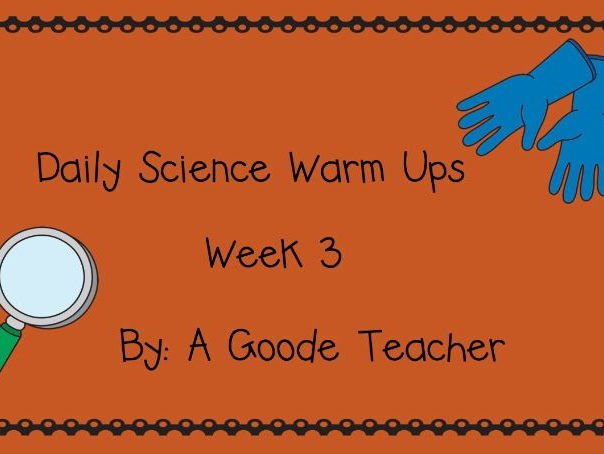 Daily Science Warm Ups Week 3