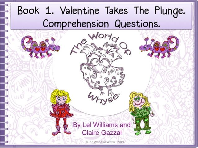 Book 1 – Valentine Takes The Plunge - Comprehension Questions  by The World Of Whyse.