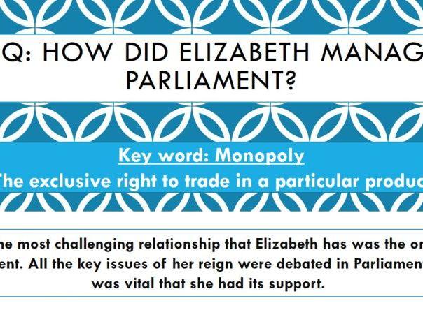 AQA GCSE History Elizabethan England c1568-1603 Elizabeth's relationship with Parliament