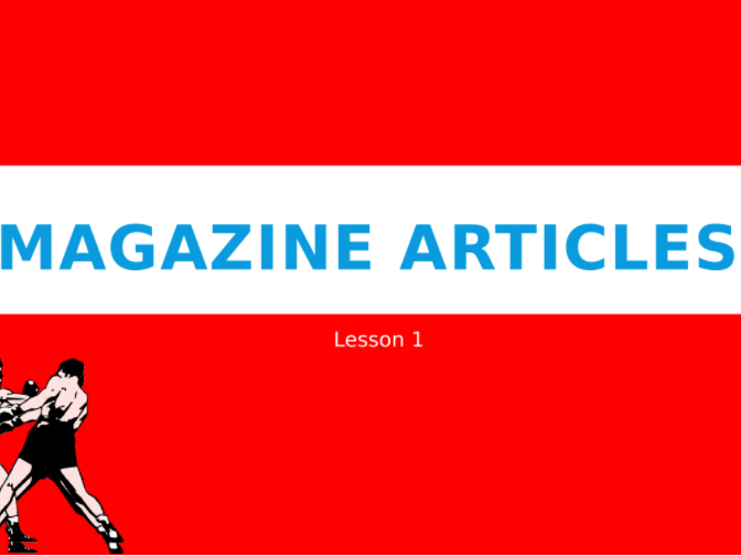 GCSE magazine article writing