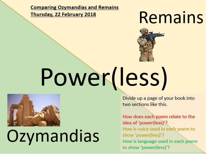 Power and Conflict - Comparing Ozymandias and Remains