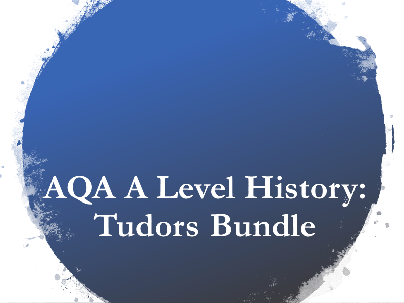 AQA A Level History Tudors