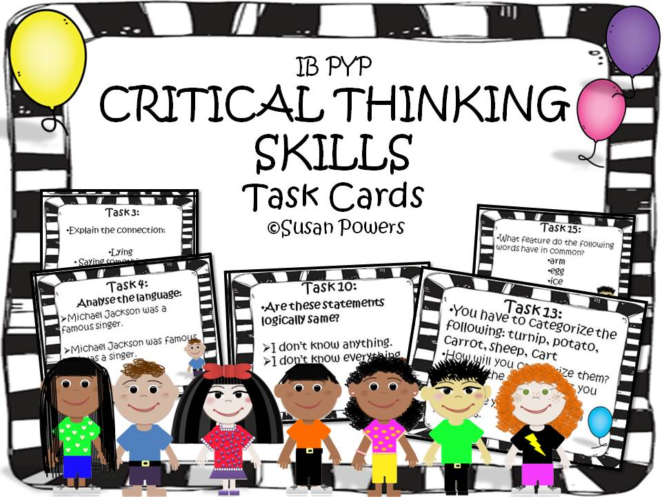 IB PYP & MYP Developing Critical Thinking Task Cards
