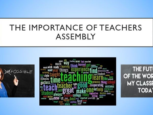 The Importance of Teachers Assembly