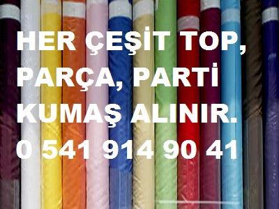 PARTİ KUMAŞ ALANLAR. 05419149041 PARÇA KUMAŞ ALANLAR