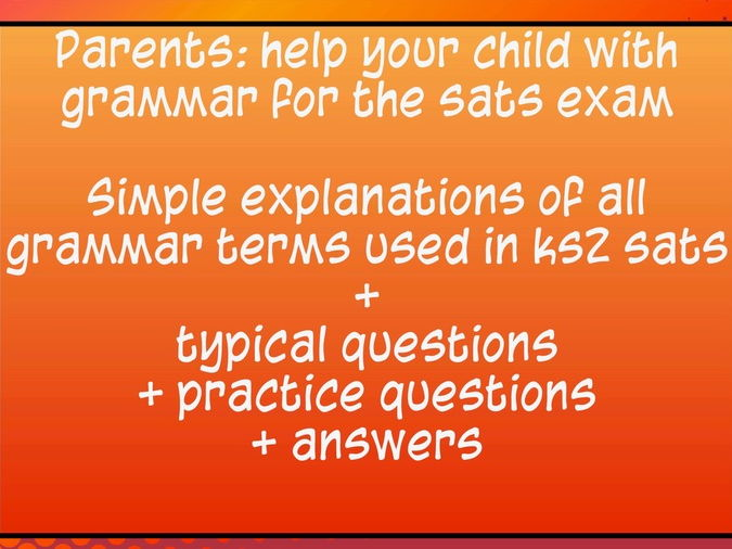 Grammar for KS2 SATS explanation examples  practice questions