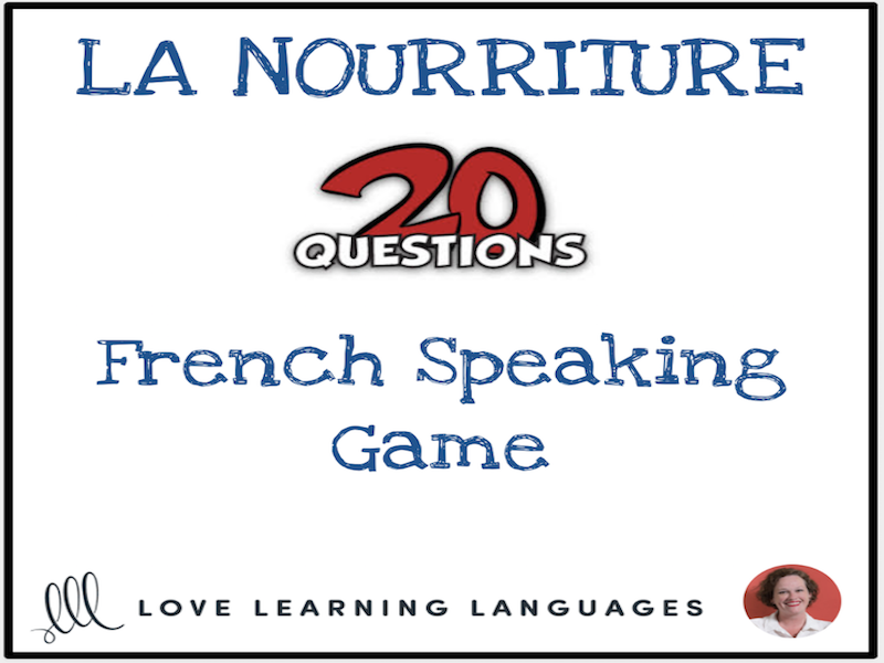 La Nourriture - French 20 questions game - No prep speaking activity