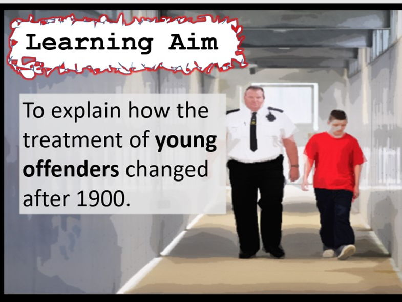 Lesson 30 GCSE History Edexcel 1-9 Crime and Punishment 1900 - Present: Young Offenders