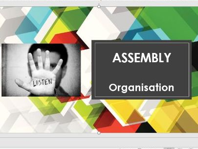 Organisation & Routine Assembly Tutor Time PSHE Whole School