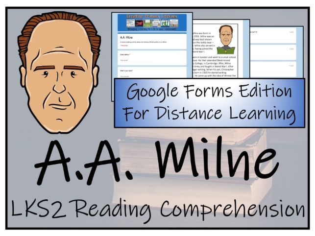 LKS2 A.A. Milne Reading Comprehension & Distance Learning Activity