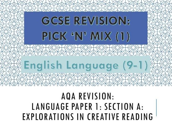 AQA Pick n Mix Revision Paper: English Language Paper 1: Section A
