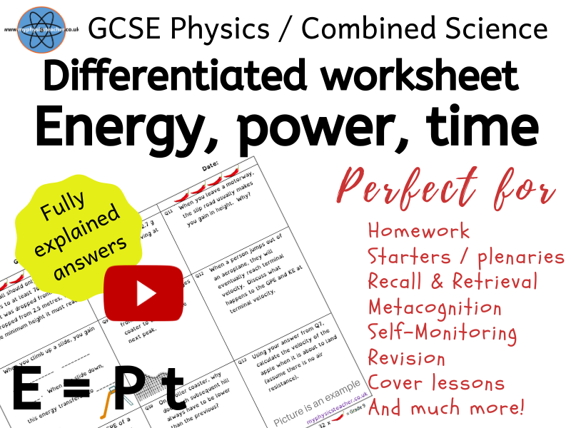 Power, Energy and Time - GCSE Physics and/or Combined Science Differentiated Equation Worksheet