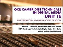 CAMBRIDGE TECHNICALS 2016 LEVEL 3 in DIGITAL MEDIA - UNIT 16 - LESSON 13