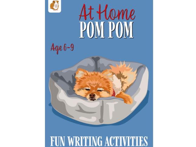 Creative Writing 'Pom Pom At Home' (6-9 years)
