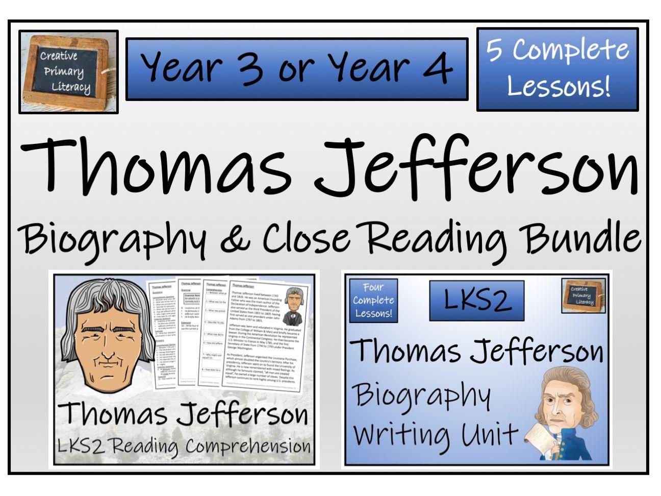 LKS2 - Thomas Jefferson Reading Comprehension & Biography Bundle