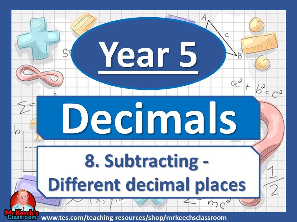 Year 5 – Decimals – Subtracting decimals different decimal places - White Rose Maths
