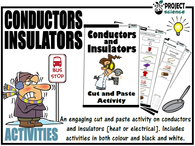 Conductors and Insulators [Heat and Electricity] Cut and Paste Activity