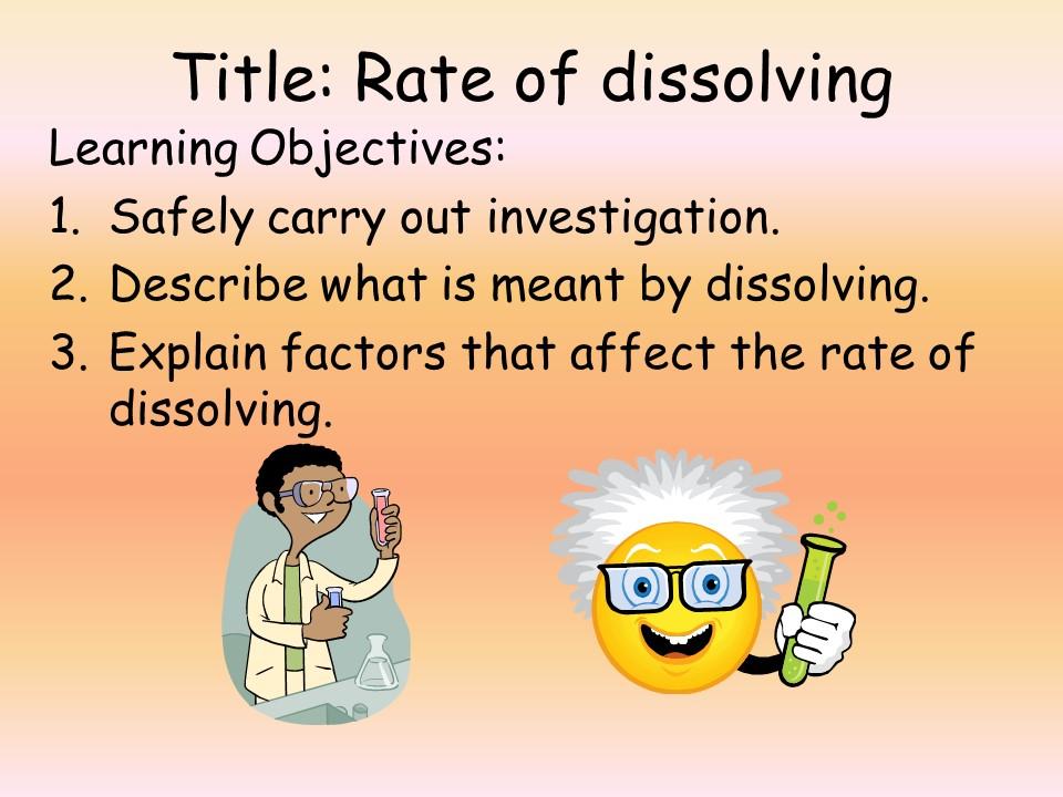 KS3 CHEMISTRY: RATE OF DISSOLVING