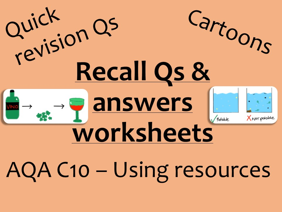 AQA Chemistry GCSE C10 -  Using resources recall Qs