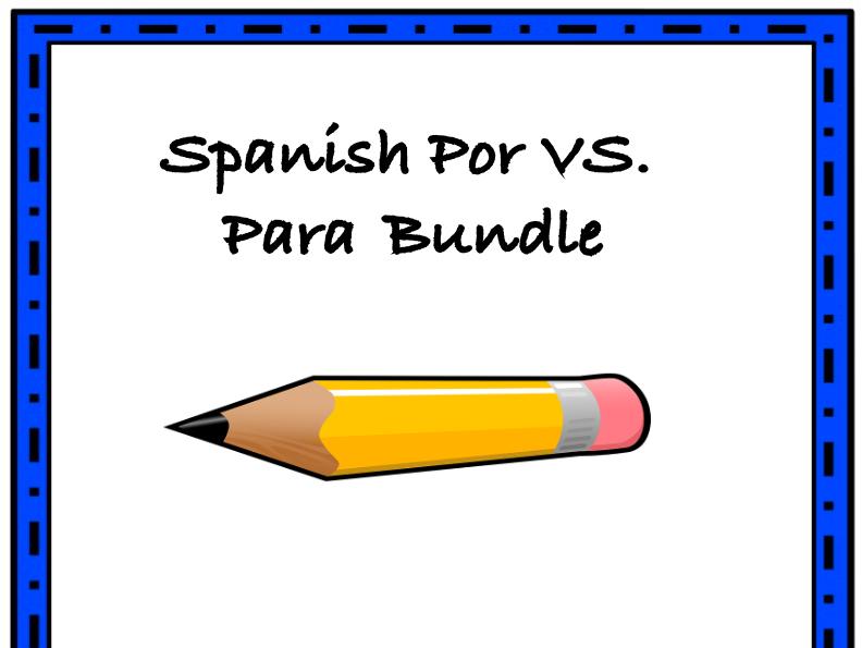 Por vs. Para Spanish Bundle: TOP 4 Resources at 30% off!