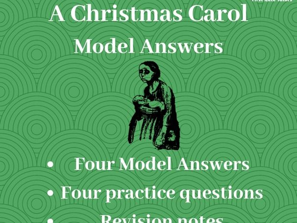 A Christmas Carol: GCSE Model Answers