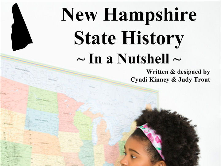 New Hampshire State History In a Nutshell