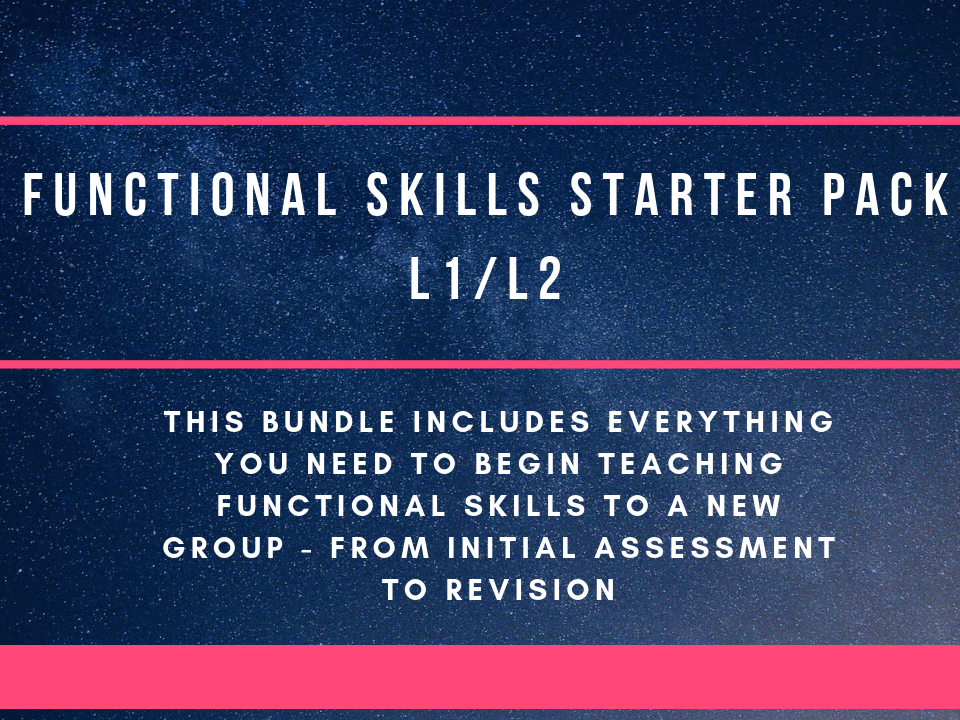 Functional Skills - Reading, writing and speaking and listening  L1/L2