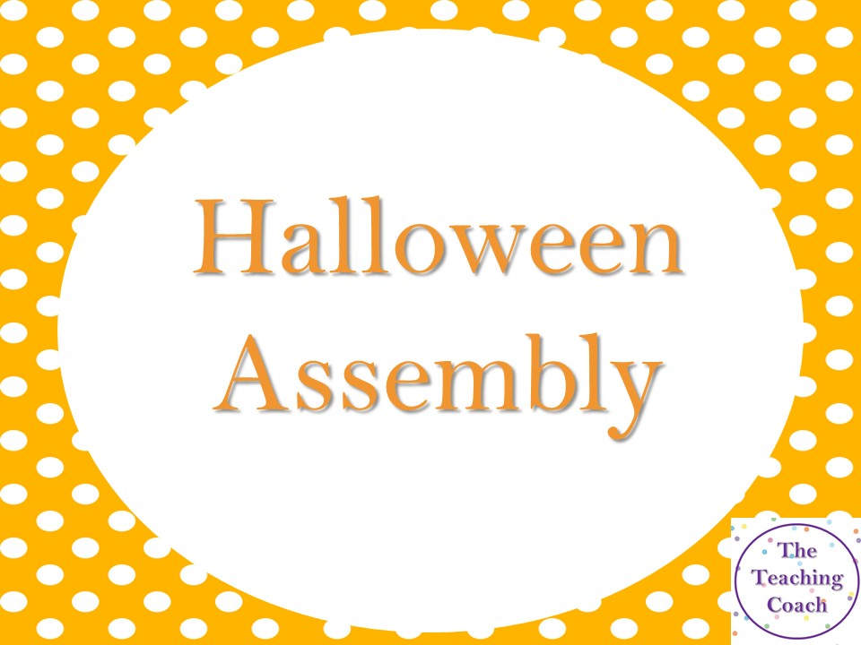 Halloween  Assembly - History of Halloween, Safety, Spooky Facts, October